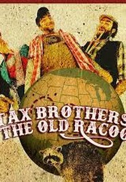 CONCERT A ST-PIERRE : TAX BROTHERS & THE OLD RACOON